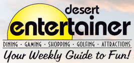 Palm Desert Entertainer Weekly Listing Guide